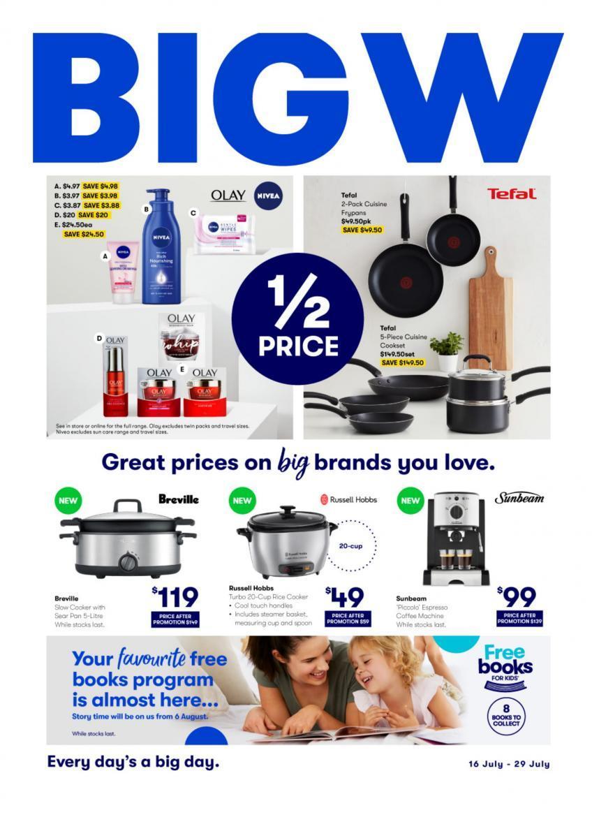 Big W - Great Prices On Big Brands You Love - Offer valid Thu 16 Jul - Wed 29 Jul 2020-01 (1)