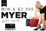 Win a $2000 Myer Gift Card!
